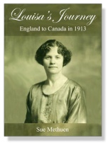Louisa's Journey - England to Canada in 1913